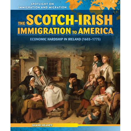 The Scotch-Irish Immigration to America - eBook