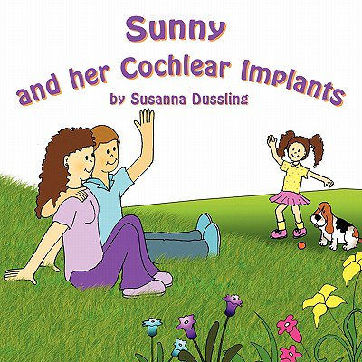 Sunny and Her Cochlear Implants ()