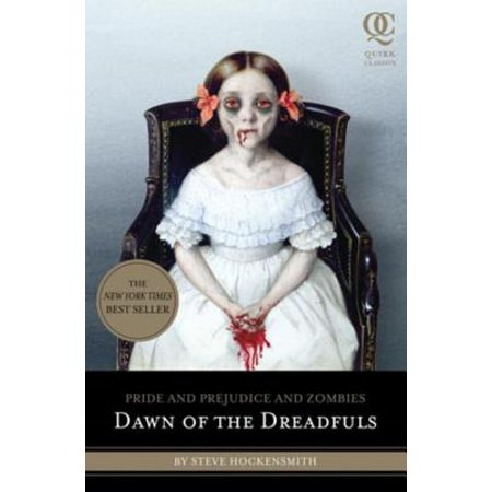 Pride and Prejudice and Zombies: Dawn of the Dreadfuls -