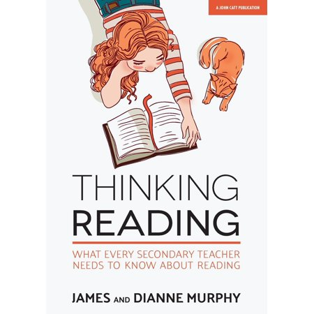Thinking Reading : What Every Secondary Teacher Needs to Know about