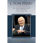 L. Tom Perry, An Uncommon Life, Volume 2 - eBook