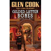 Gilded Latten Bones : A Garrett, P.I., Novel