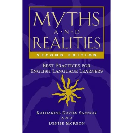 Myths and Realities, Second Edition: Best Practices for English Language Learners (C Language Best Practices)