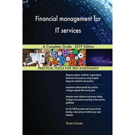 Financial Management for It Services a Complete Guide - 2019 (Bank Management And Financial Services 8th Edition Ebook)