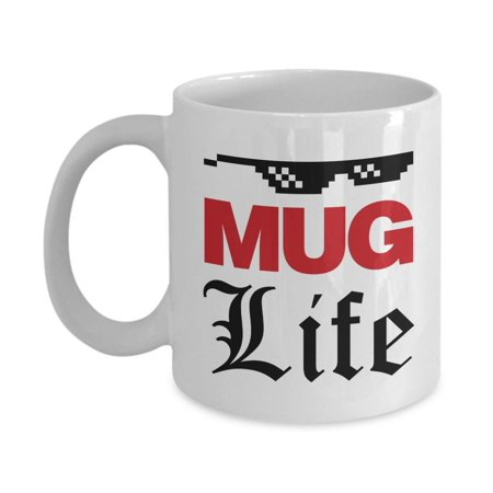 Mug Life With Black Shades 90s Hip-hop Thug Pun White Coffee & Tea Gift Mug, Ornament, Birthday Party Favors, Supplies, Decorations, Accessories & Collectibles For Hip Hop Rap Music Lover Men & Women