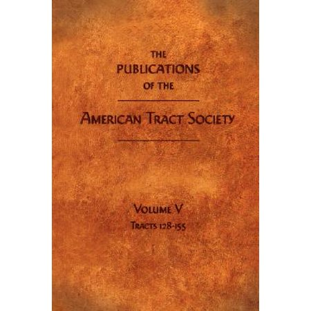 The Publications of the American Tract Society : Volume V](Halloween Evangelism Tracts)