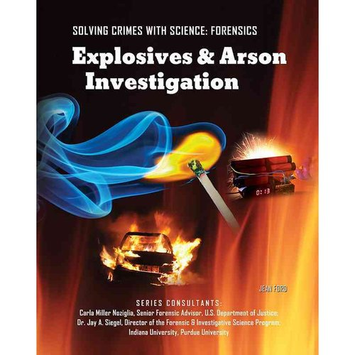 Explosives & Arson Investigation
