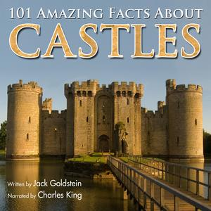 101 Amazing Facts about Castles - Audiobook