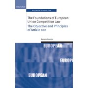 The Foundations of European Union Competition Law - eBook