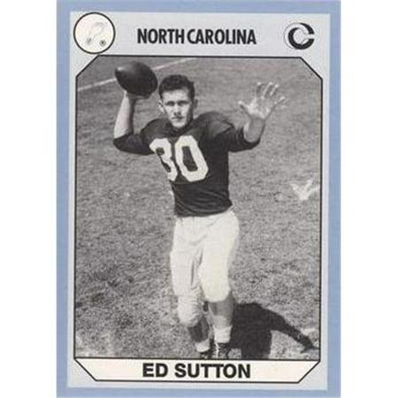 Ed Sutton Football Card (North Carolina) 1990 Collegiate Collection No. (Sutton Collection)