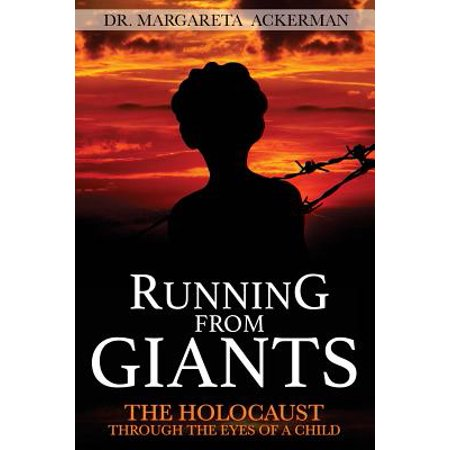 Running from Giants : The Holocaust Through the Eyes of a Child ()