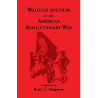 Waldeck Soldiers of the American Revolutionary War
