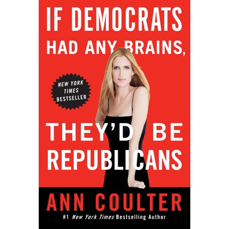 If Democrats Had Any Brains, They'd Be