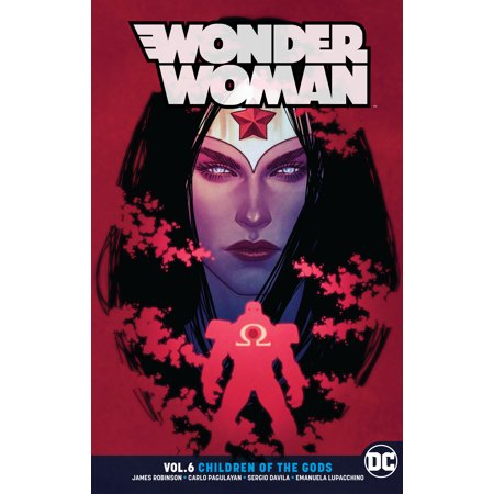 Wonder Woman Vol. 6: Children of the Gods (Wonder Woman Vol 2 Year One Rebirth)