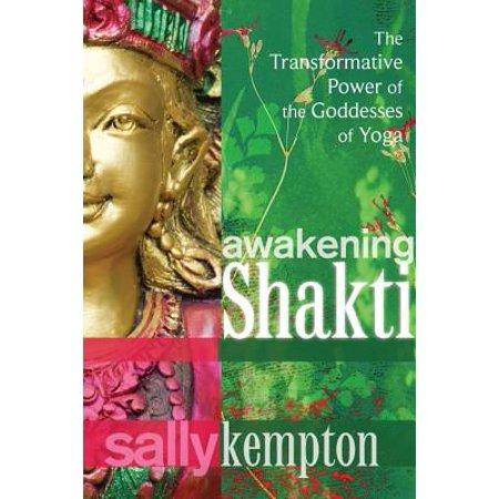 Shakti Floor - Awakening Shakti : The Transformative Power of the Goddesses of Yoga