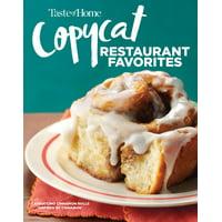 Taste of Home Copycat Restaurant Favorites : Restaurant Faves Made Easy at Home