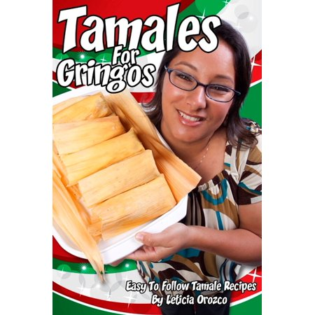 Tamales For Gringos - eBook