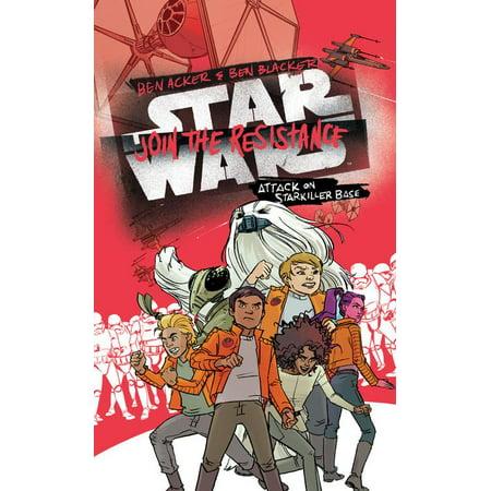 Star Wars: Join the Resistance Attack on Starkiller Base : Book 3