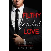 Filthy Wicked Love - eBook
