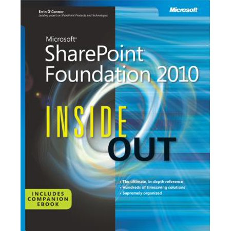 Microsoft SharePoint Foundation 2010 Inside Out -