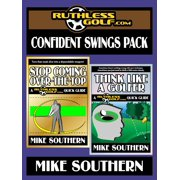 The RuthlessGolf.com Confident Swings Pack - eBook