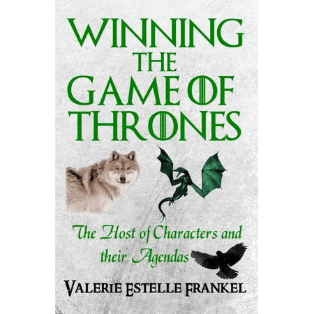 Winning the Game of Thrones: The Host of Characters and their Agendas - eBook](Game Of Thrones Characters Halloween)