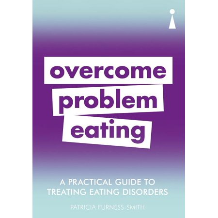 A Practical Guide to Treating Eating Disorders (Paperback)