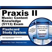 Praxis II Music: Content Knowledge (0113) Exam Flashcard Study System: Praxis II Test Practice Questions & Review for the Praxis Ii: Subject Assessments