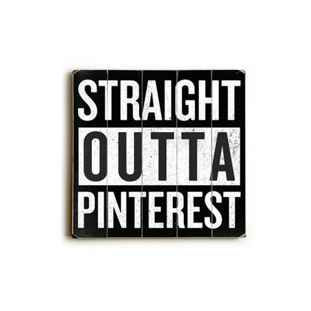 One Bella Casa 82504PW1818 18 x 18 in. Straight Outta Pinterest Planked Wood Wall Decor for $<!---->