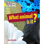 Collins Big Cat Phonics for Letters and Sounds  What Animal is It? : Band 3/Yellow