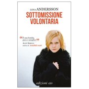 Sottomissione volontaria - eBook