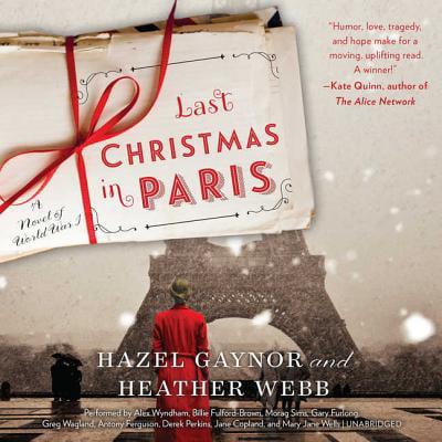 Last Christmas in Paris : A Novel of World War I ()