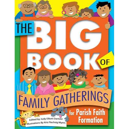 The Big Book of Family Gatherings: For Parish Faith Formation