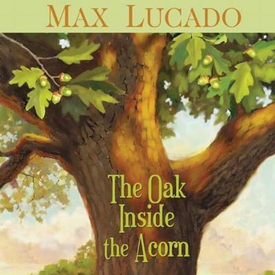 The Oak Inside the Acorn - Audiobook ()