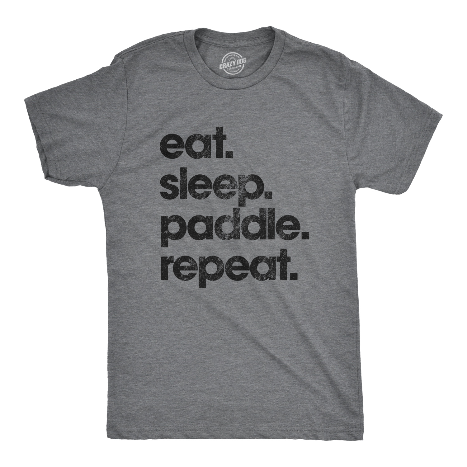 Mens Eat Sleep Paddle Repeat Tshirt SUP Stand Up Paddle Board Tee