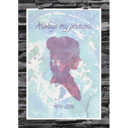 Always My Princess   Watercolor Sillouette   Princess Leia   Carrie Fisher 1956   2016   Remember Star Wars   Film Fan   18 By 12 Inch Premium 100Lb Gloss Paper