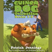 Guinea Dog Collection: Books 1-3 - 1-3 - Audiobook