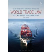 World Trade Law : Text, Materials and Commentary