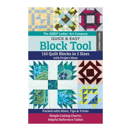 The New Ladies' Art Company Quick & Easy Block Tool : 110 Quilt Blocks in 5 Sizes with Project Ideas - Packed with Hints, Tips & Tricks - Simple Cutting - Craft Project Ideas