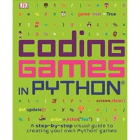 Coding Games in Python (Bound for Schools & Libraries)