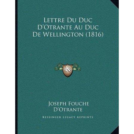 Lettre Du Duc D'Otrante Au Duc de Wellington (1816) - image 1 de 1