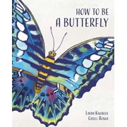 How to Be a Butterfly - eBook