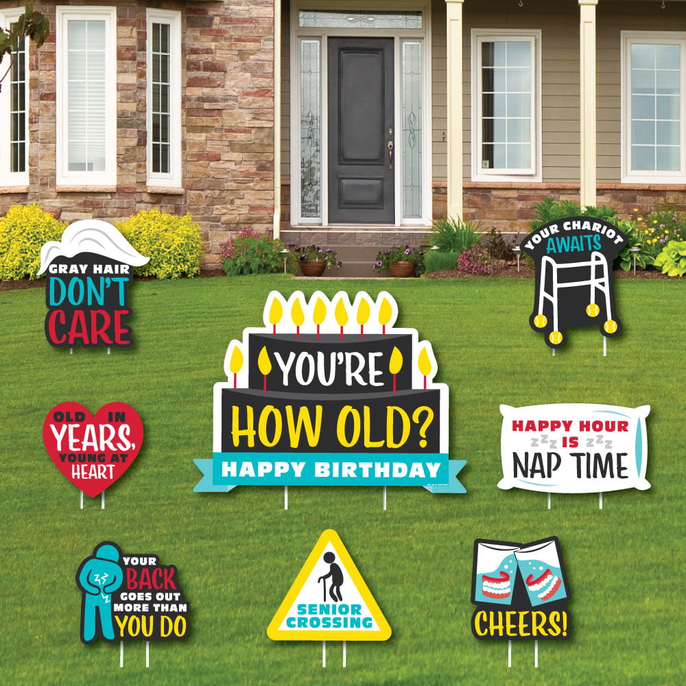 You're How Old - Senior Moments - Yard Sign and Outdoor ...