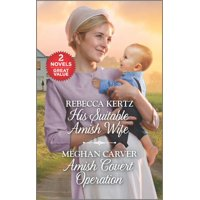 His Suitable Amish Wife and Amish Covert Operation: A 2-In-1 Collection (Paperback)