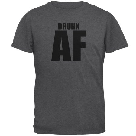 Drunk AF Dark Heather Adult (Drunk Drinking T-shirt)