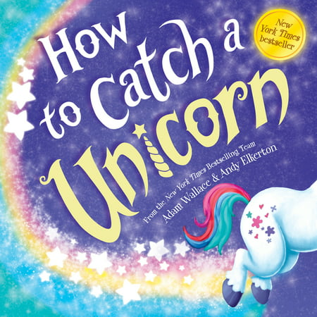 How to Catch: How to Catch a Unicorn (Hardcover)