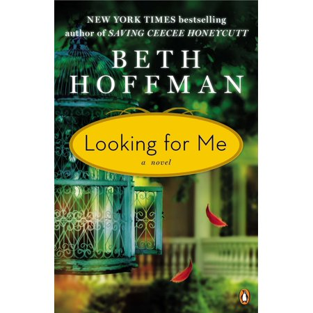 Looking for Me : A Novel