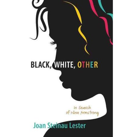 Black, White, Other: In Search of Nina Armstrong by