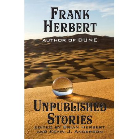 Frank Herbert: Unpublished Stories by