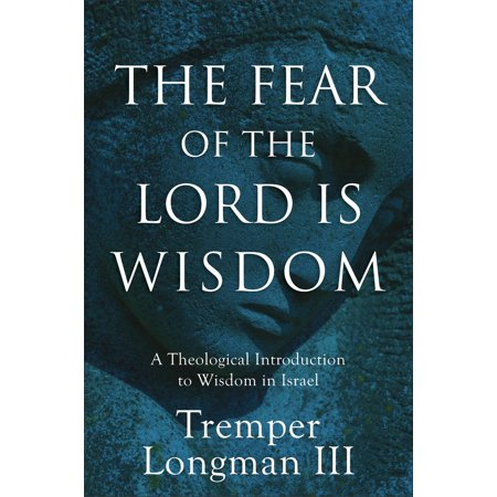 The Fear of the Lord Is Wisdom - eBook